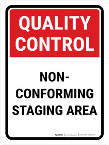 Quality Control: Non-Conforming Staging Area Portrait - Wall Sign