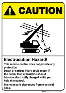 Caution: Electrocution Hazard Maintain Safe Clearances ANSI - Wall Sign