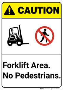Caution: Forklift Area No Pedestrians ANSI - Wall Sign