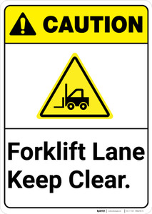 Caution: Forklift Lane Keep Clear ANSI - Wall Sign