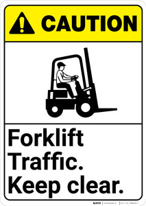 Caution: Forklift Traffic Keep Clear With Graphic ANSI - Wall Sign