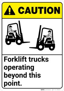 Caution: Forklift Trucks Operating Beyond Point ANSI - Wall Sign