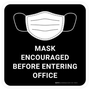 Mask Encouraged Before Entering Office Black Rectangular - Floor Sign