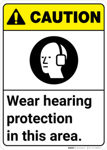 Caution: PPE Wear Hearing Protection in This Area ANSI - Wall Sign