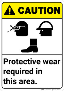 Caution: PPE Wear Protective Equipment Glasses Hard Hat Shoes - Wall Sign