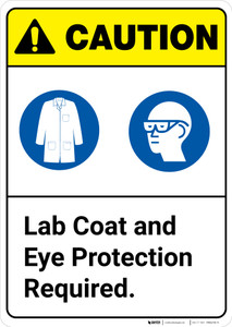 Caution: Lab Coat And Eye Protection Required ANSI - Wall Sign