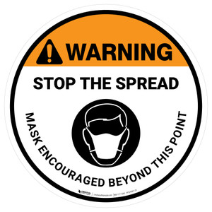 Warning: Stop The Spread Mask Encouraged Beyond This Point with Icon - Floor Sign