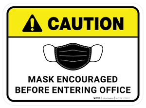 Caution: Mask Encouraged Before Entering Office Rectangular - Floor Sign