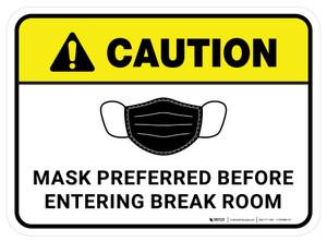 Caution: Mask Preferred Before Entering Break Room Rectangular - Floor Sign