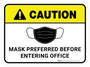 Caution: Mask Preferred Before Entering Office Rectangular - Floor Sign