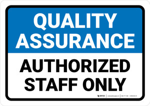 Quality Assurance: Authorized staff only Landscape - Wall Sign