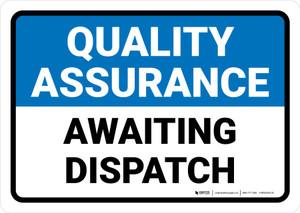 Quality Assurance: Awaiting dispatch Landscape - Wall Sign