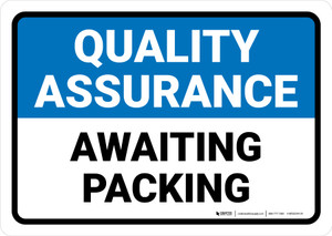 Quality Assurance: Awaiting packing Landscape - Wall Sign