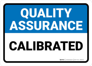 Quality Assurance: Calibrated Landscape - Wall Sign