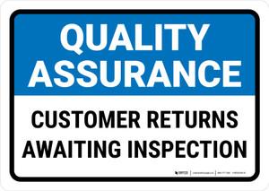 Quality Assurance: Customer returns awaiting inspection Landscape - Wall Sign