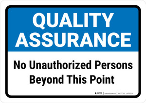 Quality Assurance: No unauthorized persons beyond this point Landscape - Wall Sign
