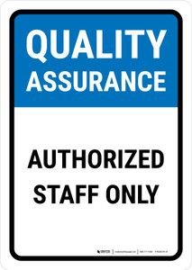 Quality Assurance: Authorized staff only Portrait - Wall Sign