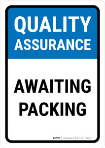 Quality Assurance: Awaiting packing Portrait - Wall Sign