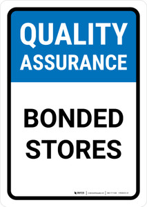 Quality Assurance: Bonded stores Portrait - Wall Sign