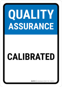 Quality Assurance: Calibrated Portrait - Wall Sign