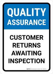 Quality Assurance: Customer returns awaiting inspection Portrait - Wall Sign