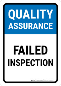 Quality Assurance: Failed Inspection Portrait - Wall Sign