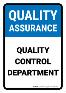 Quality Assurance: Quality control department Portrait - Wall Sign