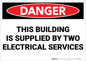 Danger: Building Supplied By Two Electrical Services - Wall Sign