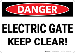 Danger: Electric Gate Keep Clear - Wall Sign