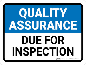 Quality Assurance: Due For Inspection Landscape - Wall Sign