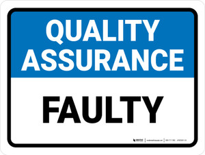 Quality Assurance: Faulty Landscape - Wall Sign