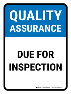 Quality Assurance: Due For Inspection Portrait - Wall Sign