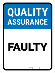Quality Assurance: Faulty Portrait - Wall Sign