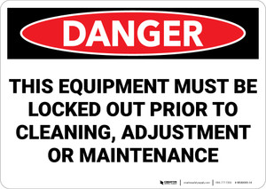Danger: This Equipment Must be Locked Out Prior to Cleaning - Wall Sign
