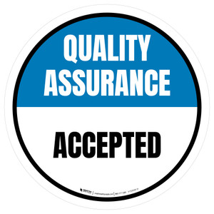 Quality Assurance: Accepted Circular - Floor Sign