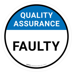Quality Assurance: Faulty Circular - Floor Sign