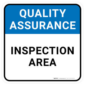 Quality Assurance: Inspection Area Square - Floor Sign