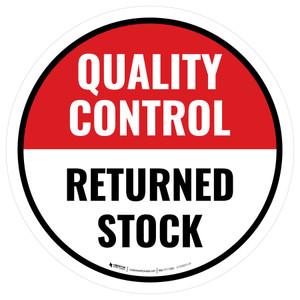 Quality Control: Returned Stock Circular - Floor Sign