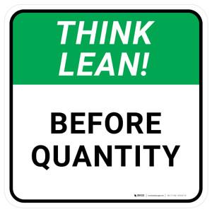 Think Lean: Before Quantity Square - Floor Sign