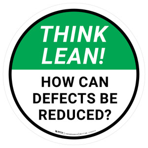 Think Lean: How Can Defects Be Reduced Circular - Floor Sign