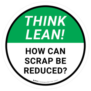 Think Lean: How Can Scrap Be Reduced Circular - Floor Sign