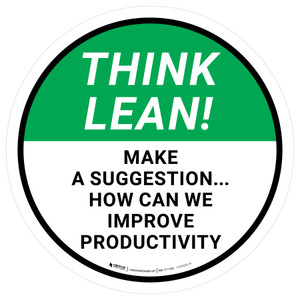 Think Lean: Make A Suggestion How Can We Improve Productivity Circular - Floor Sign