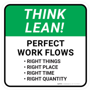Think Lean: Perfect Work Flow Square - Floor Sign