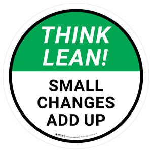 Think Lean: Small Changes Add Up Circular - Floor Sign