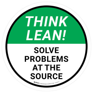Think Lean: Solve Problems At The Source Circular - Floor Sign