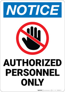 Notice: Authorized Personnel Only With Graphic Vertical - Wall Sign