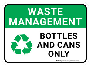 Waste Management: Cans And Bottles Only - Floor Sign