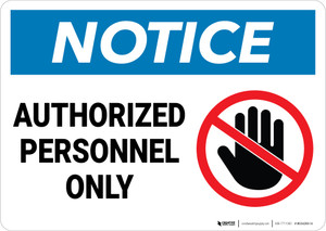 Notice: Authorized Personnel Only With Graphic - Wall Sign