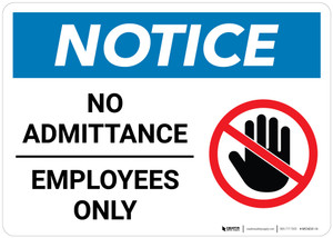 Notice: No Admittance Employees Only With Graphic - Wall Sign