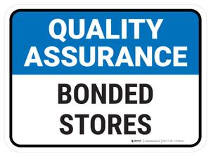 Quality Assurance: Bonded Stores Rectangular - Floor Sign